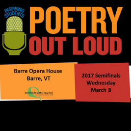 Vermont Poetry Out Loud 2017 Semifinals. Here.