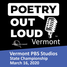 Poetry Out Loud Vemront. Vermont PBS Studios, State Championship, March 16, 2020
