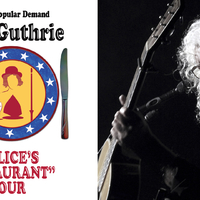 ARLO GUTHRIE – ALICE'S RESTAURANT – BACK BY POPULAR DEMAND TOUR