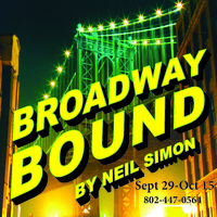 Oldcastle Theatre Company Presents: Broadway Bound