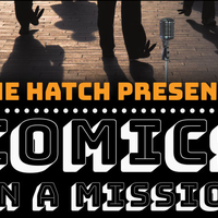 The Hatch presents Comics on a Mission