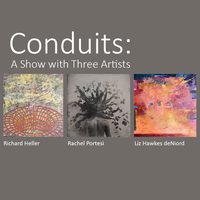 Conduits: A Show With Three Artists
