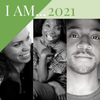 I AM... 2021: A Virtual Spotlight Gallery Exhibit