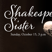 Vermont Shakespeare Festival Salon Presentation of Shakespeare's Sister by Ema Whipday