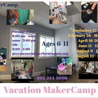 Vacation MakerCamp at Green Mountain Performing Arts