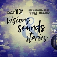 Visions, Sounds, & Stories