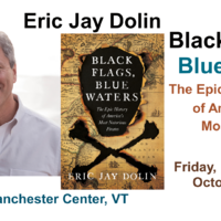 Eric Jay Dolin discusses Black Flags, Blue Waters