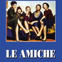 Mid-Week Movie: Le Amiche