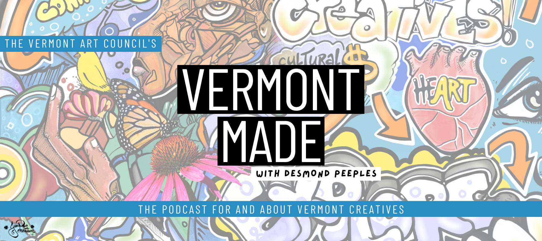 """Original artwork by Juniper Creative overlaid with text reading, """"The Vermont Arts Council's Vermont Made with Desmond Peeples, the podcast for and about Vermont Creatives"""""""