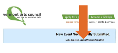 """""""Make this event a part of Vermont  Arts 2017"""" appears in a link below the message """"new event successfully submitted."""""""
