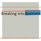 Breaking Into Business