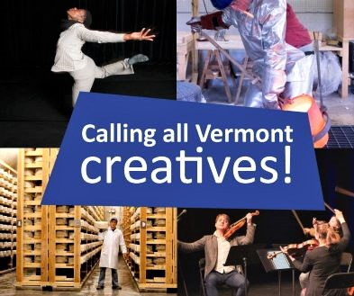 Calling all Vermont creatives!